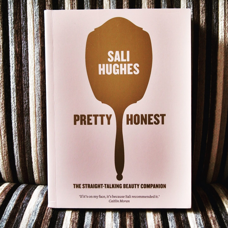 Book Review – Sali Hughes – Pretty Honest*