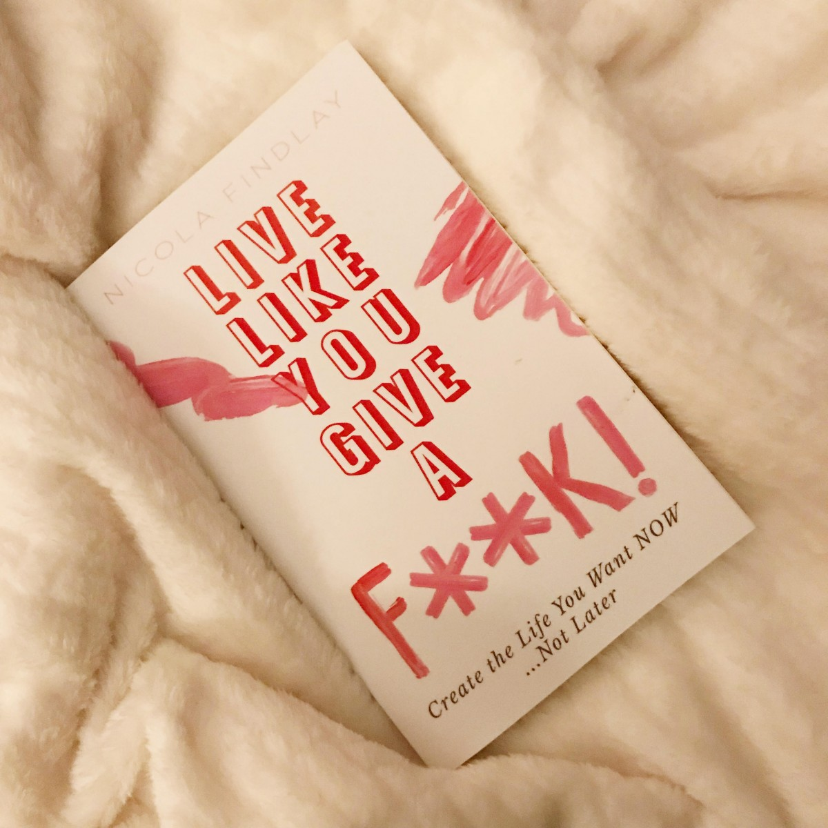 Live Like You Give a F**K Blog Tour